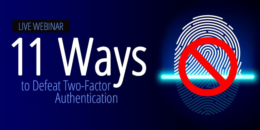 11 ways to defeat two-factor authentication live webinar  - 11 20ways 202fa - 11 Ways to Defeat Two-Factor Authentication [LIVE WEBINAR]