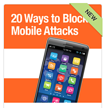 20 Ways to Block Mobile Attacks
