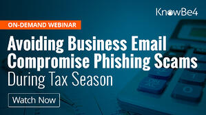 Avoiding Business Email Compromise Phishing Scams
