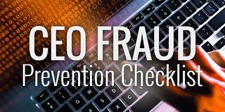 CEO Fraud Checklist  - CEO 20Fraud 20Checklist - Business Email Compromise Phishing Attacks Will Exceed $9 Billion This Year