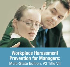 Harassment_TitleVII  - Harassment TitleVII - 9 New Training Modules From ThinkHR