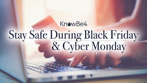 Black Friday and Cyber Monday Scams