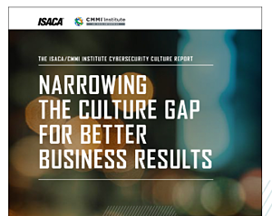 ISACA_Report  - ISACA Report - Having a Cybersecurity Culture Matters (and Pays)