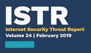 ISTR2019  - ISTR2019 - The Most Advanced Hacking Groups Are Getting More Ambitious