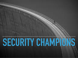 Security_Champion  - Security Champion - The Need for Security Champions as Part of Your Security Culture