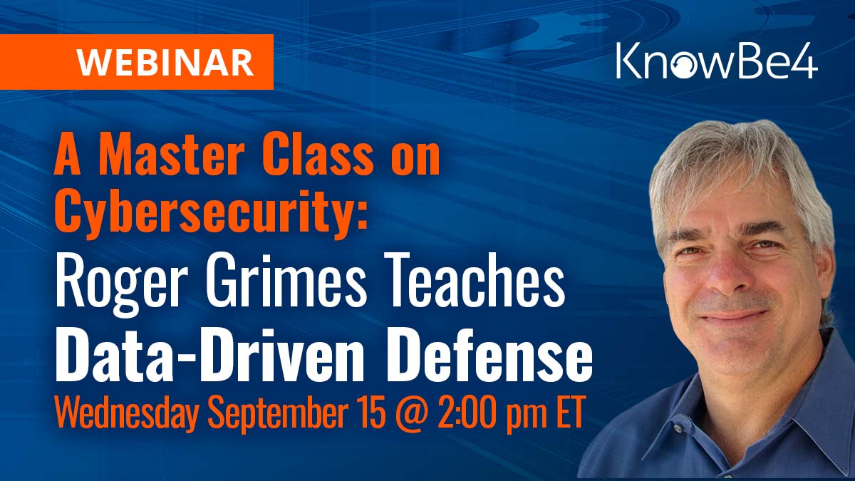 A Master Class on Cybersecurity: Roger Grimes Teaches Data-Driven Defense