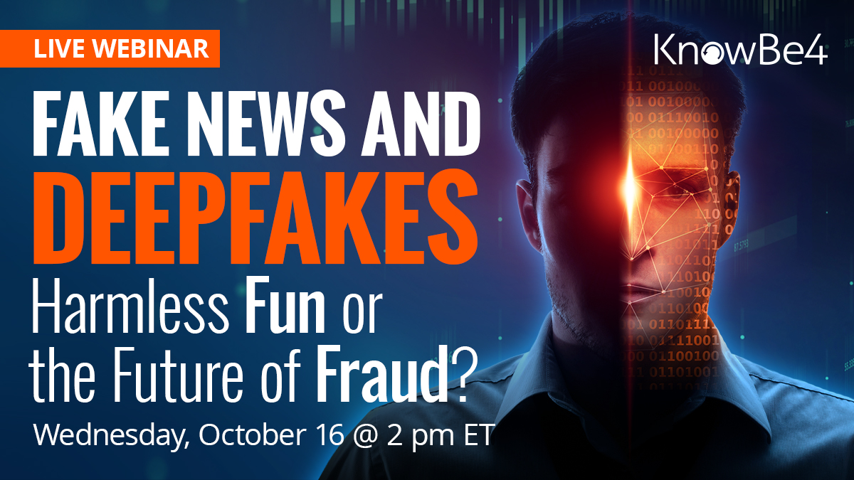 FakeNewsAndDeepfakes-SOCIAL  - FakeNewsAndDeepfakes SOCIAL - See Our Live Webinar on Fake News and Deepfakes: Harmless Fun or the Future of Fraud?