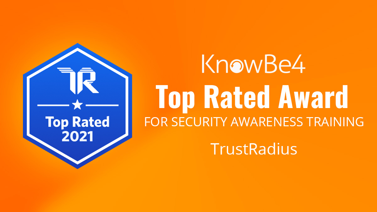 KnowBe4 Earns TrustRadius Top Rated Award 2021